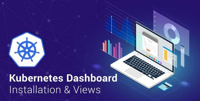 Kubernetes dashboard. Ultimate guide to Kubernetes dashboard