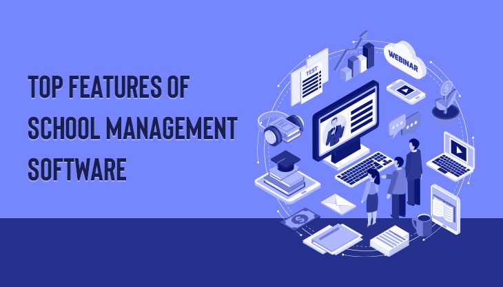 Why School Management Software Is Important? Top Features Of School Management Software