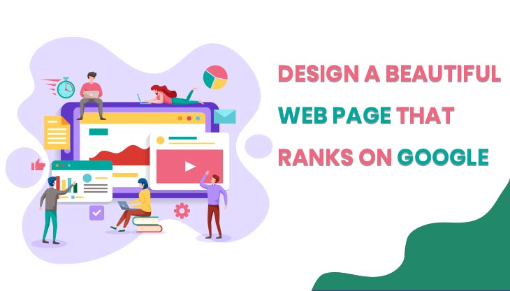 How To Design A Beautiful Web Page That Ranks On Google