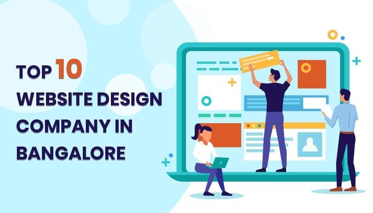 Top 10 Website  Design Companies In Bangalore