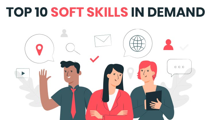 Top 10 Soft Skills In Demand