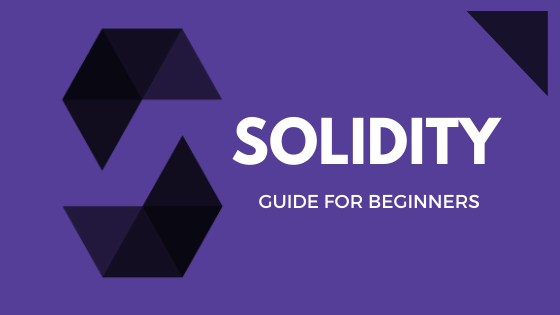 What Is Solidity? Solidity Guide For Beginners