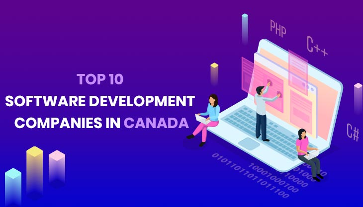 Top 10 Software Development Companies In Canada