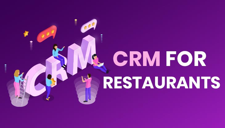 10 Reasons Why Is CRM Important For Restaurants?