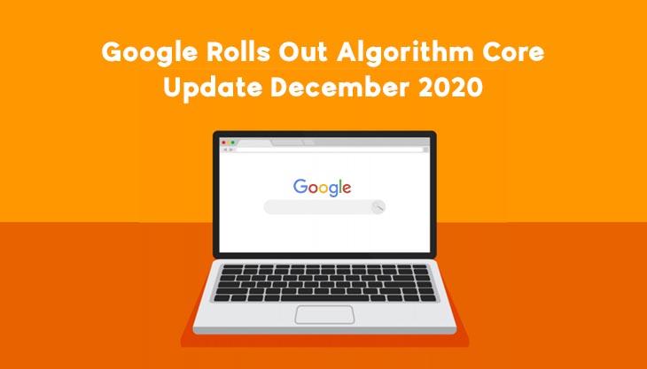 Google Rolls Out Algorithm Core Update December 2020