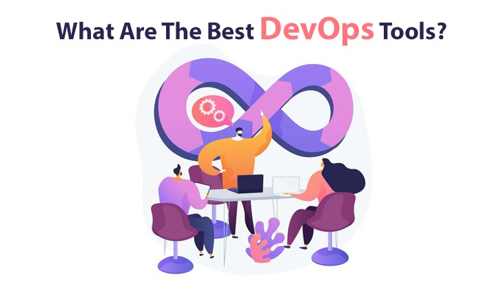 What Are The Best DevOps Tools?