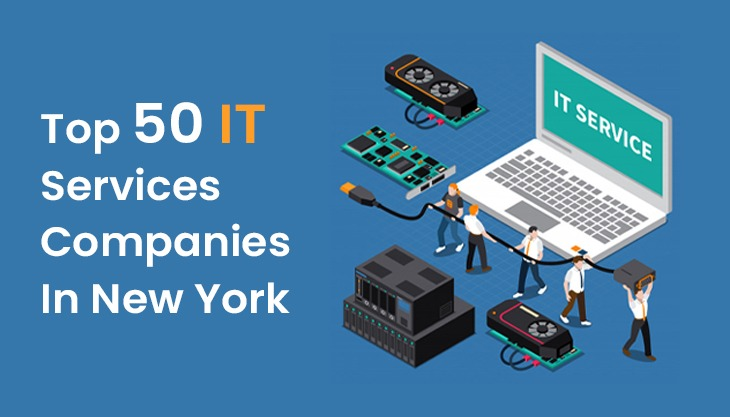 Top 50 IT Services Companies In New York